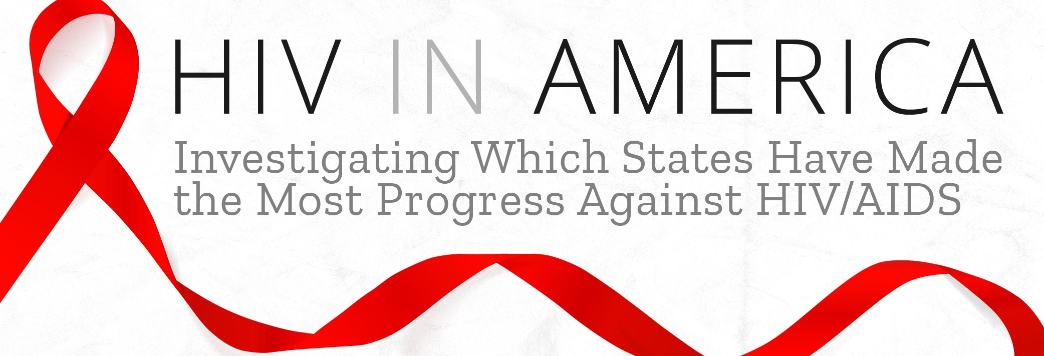 Investigating Which States Have Made the Most Progress Against HIV/AIDS
