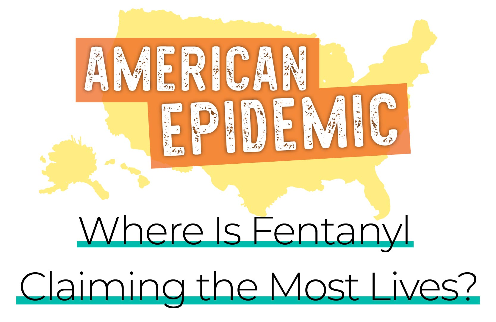 Where Is Fentanyl Claiming the Most Lives?